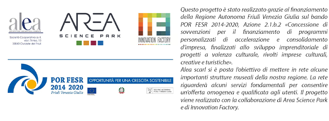 Un progetto di Alea realizzato con fondi POR FESR per creare una rete comune di servizi fra le realtà museali